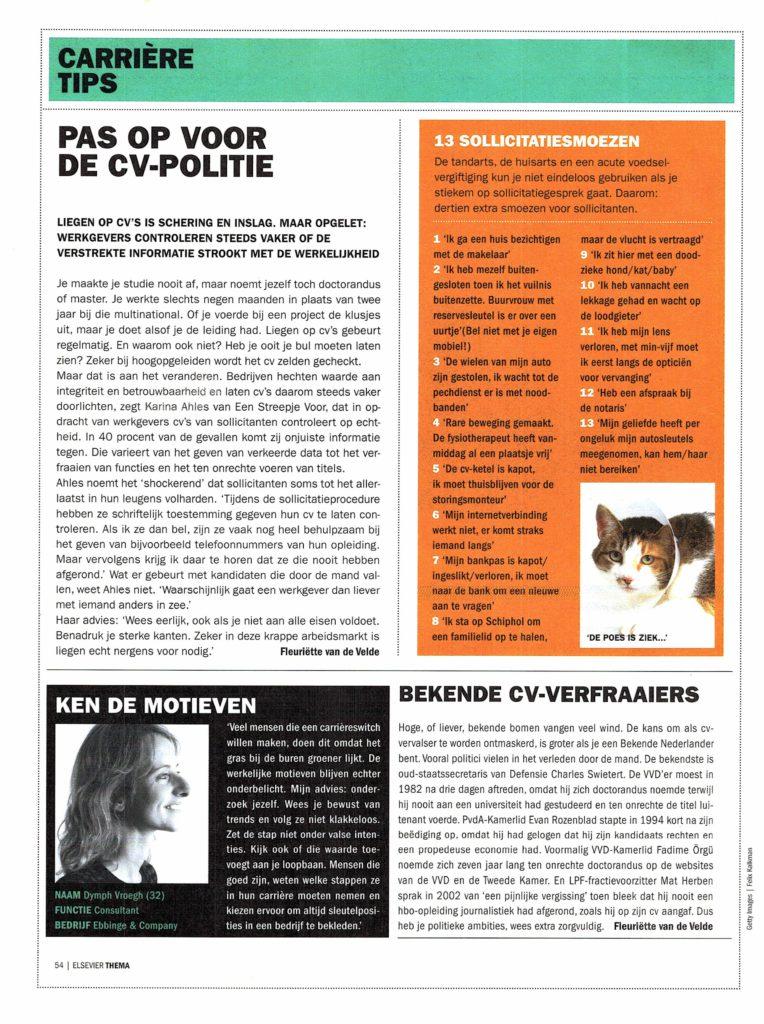 2007dec00 Elsevier Thema Pas op voor de CV politie18032017